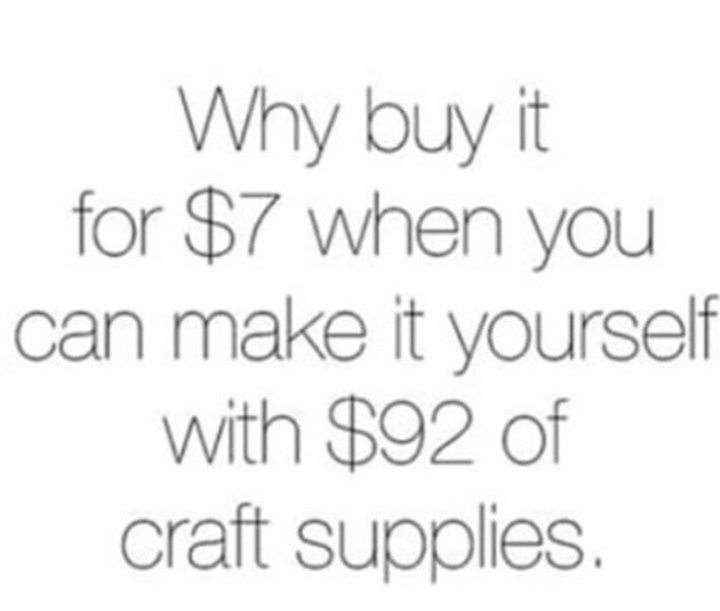 Crafty Girls, Can You Relate?